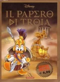 Copertina SUPERMITI n.47 - Il Papero di Troia, MONDADORI EDITORE
