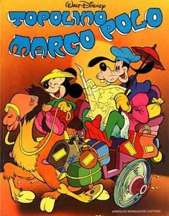 Copertina TOPOLINO MARCO POLO n. - TOPOLINO MARCO POLO SUPP.ALMANACCO TOPOLINO 292, MONDADORI EDITORE