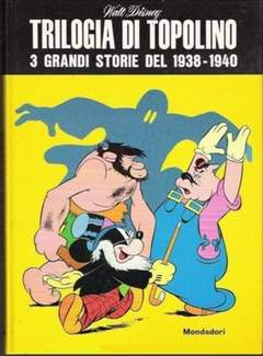 Copertina TOPOLINO OMAGGI ABBONATI n.1969 - Trilogia di Topolino, MONDADORI EDITORE