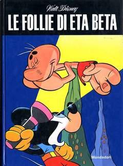 Copertina TOPOLINO OMAGGI ABBONATI n.1971 - Le follie di Eta Beta, MONDADORI EDITORE