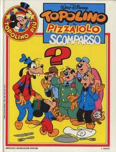 Copertina TOPOLINO PIU' n.3 - TOPOLINO E IL PIZZAIOLO SCOMPARSO, MONDADORI EDITORE