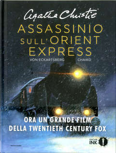Copertina ASSASSINIO SULL'ORIENT EXPRESS n. - ASSASSINIO SULL'ORIENT EXPRESS, MONDADORI OSCAR INK
