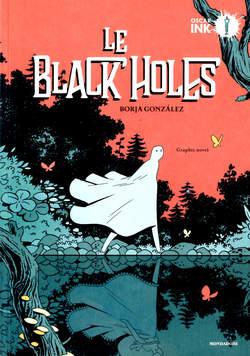 Copertina BLACK HOLES n. - LE BLACK HOLES, MONDADORI OSCAR INK