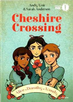Copertina CHESIRE CROSSING n. - CHESHIRE CROSSING, MONDADORI OSCAR INK