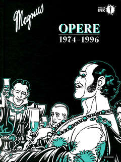 Copertina MAGNUS OPERE 1976-1996 n. - MAGNUS - OPERE 1974-1996, MONDADORI OSCAR INK