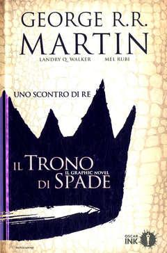Copertina TRONO DI SPADE n.3 - UNO SCONTRO DI RE, MONDADORI OSCAR INK
