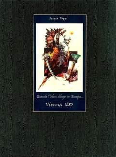 Copertina PORTFOLIO TOPPI VIENNA 1683 n. - QUANDO L'ISLAM DILAGO' IN EUROPA...VIENNA 1683, MUSEO ITALIANO DEL FUMETTO