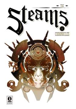 Copertina STEAMS CHRONICLES n.1 - THE STEAMS CHRONICLES, NOISE PRESS