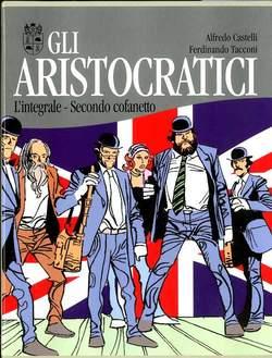 Copertina ARISTOCRATICI Cofanetto n.2 - Contiene GLI ARISTOCRATICI 6/10, NONA ARTE