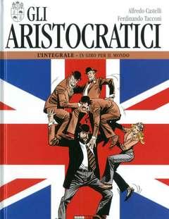 Copertina ARISTOCRATICI Ediz. Integrale n.5 - GLI ARISTOCRATICI, NONA ARTE