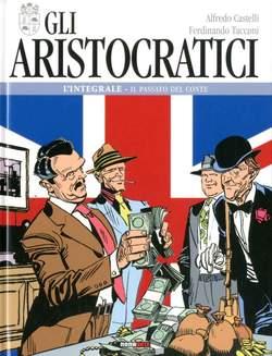 Copertina ARISTOCRATICI Ediz. Integrale n.2 - IL PASSATO DEL CONTE, NONA ARTE