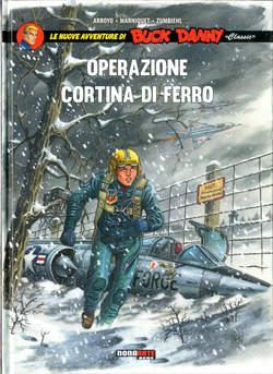 Copertina BUCK DANNY CLASSIC n.5 - OPERAZIONE CORTINA DI FERRO, NONA ARTE