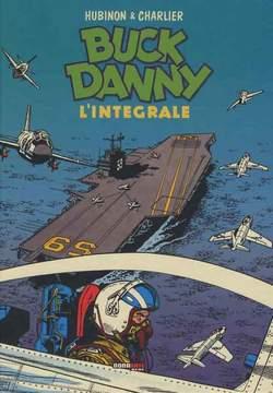 Copertina BUCK DANNY L'INTEGRALE n.4 - 1956-1957 (DATE SUL DORSO SBAGLIATE: 1958-1960), NONA ARTE