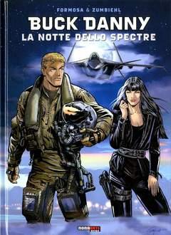 Copertina BUCK DANNY n.1 - LA NOTTE DELLO SPECTRE, NONA ARTE