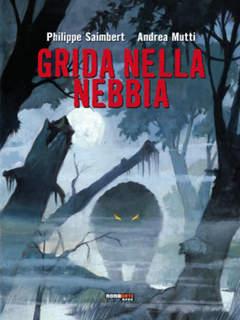 Copertina GRIDA NELLA NEBBIA n. - GRIDA NELLA NEBBIA, NONA ARTE