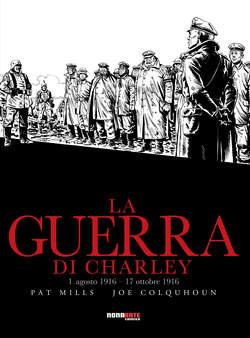 Copertina GUERRA DI CHARLEY n.2 - 1 AGOSTO 1916 - 17 OTTOBRE 1916, NONA ARTE