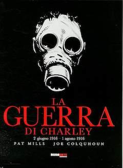 Copertina GUERRA DI CHARLEY n.1 - 2 GIUGNO 1916 - 1 AGOSTO 1916, NONA ARTE