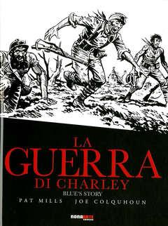 Copertina GUERRA DI CHARLEY n.4 - BLUE'S STORY, NONA ARTE