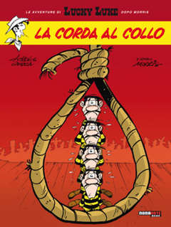 Copertina LUCKY LUKE dopo MORRIS n.2 - LA CORDA AL COLLO, NONA ARTE