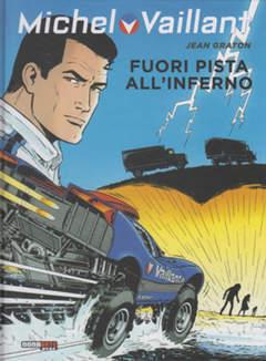 Copertina MICHEL VAILLANT n.69 - FUORI PISTA ALL'INFERNO, NONA ARTE