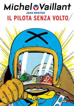 Copertina MICHEL VAILLANT n.2 - IL PILOTA SENZA VOLTO, NONA ARTE