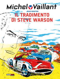 Copertina MICHEL VAILLANT n.6 - IL TRADIMENTO DI STEVE WARSON, NONA ARTE