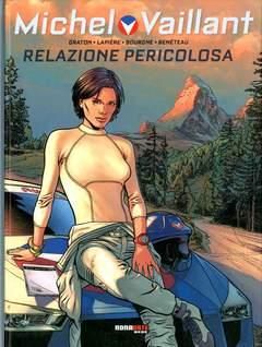 Copertina MICHEL VAILLANT Nuova Serie n.3 - RELAZIONE PERICOLOSA, NONA ARTE