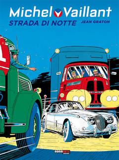 Copertina MICHEL VAILLANT n.4 - STRADA DI NOTTE, NONA ARTE