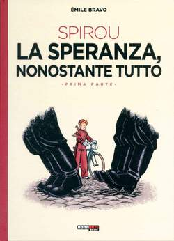 Copertina SPIROU E FANTASIO O LA SPERANZA NONOSTANTE TUTTO n. - O LA SPERANZA NONOSTANTE TUTTO, NONA ARTE