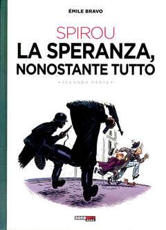 Copertina SPIROU LA SPERANZA NONOSTANTE TUTTO n.2 - LA SPERANZA NONOSTANTE TUTTO, NONA ARTE