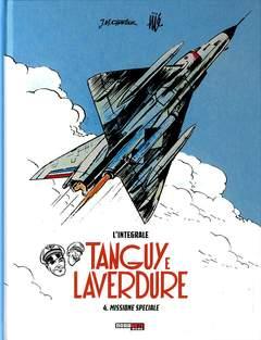 Copertina TANGUY E LAVERDURE INTEGRALE n.4 - MISSIONE SPECIALE, NONA ARTE