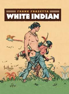 Copertina WHITE INDIAN n. - WHITE INDIAN, NONA ARTE