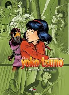 Copertina YOKO TSUNO L'INTEGRALE n.2 - AVVENTURE TEDESCHE, NONA ARTE
