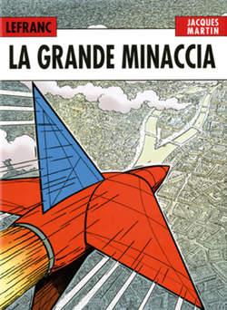 Copertina LEFRANC L'INTEGRALE n.1 - LA GRANDE MINACCIA, NOVA EXPRESS