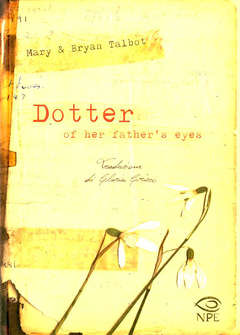 Copertina DOTTER OF HER FATHER'S EYES n. - DOTTER OF HER FATHER'S EYES, NPE - NICOLA PESCE EDITORE