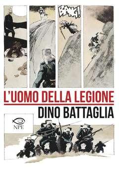 Copertina DINO BATTAGLIA COLLECTION n.2 - L'UOMO DELLA LEGIONE, NPE - NICOLA PESCE EDITORE