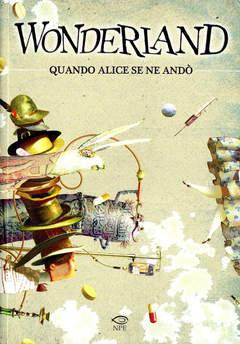 Copertina NUVOLE IN TEMPESTA n.2 - WONDERLAND - Quando Alice se ne andò, NPE - NICOLA PESCE EDITORE