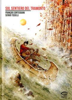 Copertina SERGIO TISSELLI COLLECTION n.1 - SUL SENTIERO DEL TRAMONTO, NPE - NICOLA PESCE EDITORE