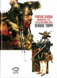 Copertina SERGIO TOPPI COLLECTION n.5 - FINCHE' VIVRAI, NPE - NICOLA PESCE EDITORE