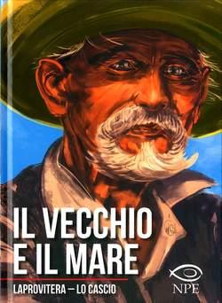Copertina VECCHIO E IL MARE n. - IL VECCHIO E IL MARE, NPE - NICOLA PESCE EDITORE
