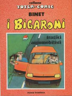 Copertina BIGARONI n.7 - TRAGICI AUTOMOBILISTI, NUOVA FRONTIERA