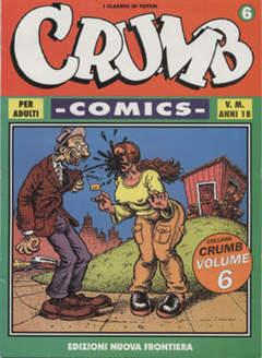 Copertina CRUMB COMICS n.6 - CRUMB COMICS                 6, NUOVA FRONTIERA