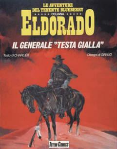 Copertina ELDORADO BLUEBERRY BROS n.10 - IL GENERALE TESTA GIALLA, NUOVA FRONTIERA