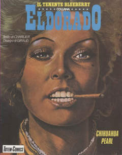 Copertina ELDORADO BLUEBERRY BROS n.13 - CHIHUAHUA PEARL, NUOVA FRONTIERA