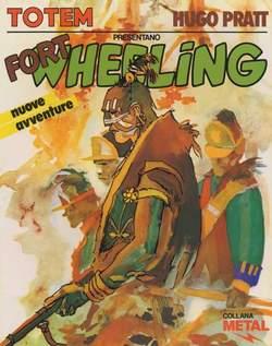 Copertina METAL TOTEM COMICS n.6 - FORT WEELING, NUOVA FRONTIERA