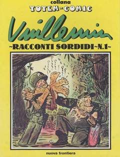 Copertina RACCONTI SORDIDI n. - VUILLEMIN 1 & 2, NUOVA FRONTIERA
