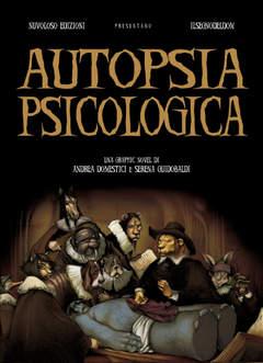 Copertina AUTOPSIA PSICOLOGICA n. - AUTOPSIA PSICOLOGICA, NUVOLOSO EDIZIONI