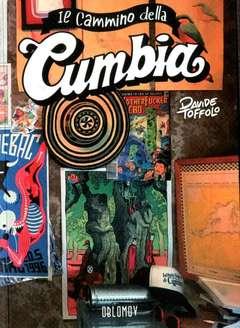 Copertina CAMMINO DELLA CUMBIA (m2) n.1 - IL CAMMINO DELLA CUMBIA, OBLOMOV EDIZIONI