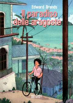 Copertina PARADISO DELLE ARAGOSTE n. - IL PARADISO DELLE ARAGOSTE, OBLOMOV EDIZIONI