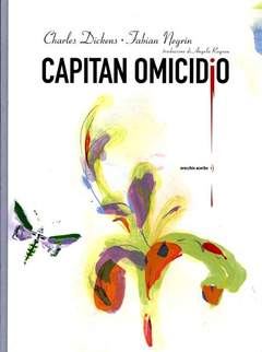 Copertina CAPITAN OMICIDIO n. - CAPITAN OMICIDIO, ORECCHIO ACERBO